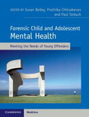 Forensic Child and Adolescent Mental Health