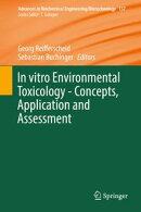 In vitro Environmental Toxicology - Concepts, Application and Assessment