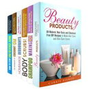 DIY Chemical Free Beauty Products Box Set: All-Natural Shampoos, Oils, Body Scrubs, Lotions, and Organic Deodorants, Plus Anti-Aging Secrets