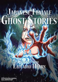 JapaneseFemaleGhostStoriesSelectionfromLafcadioHearn[Illustrated]