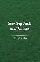 Sporting Facts and Fancies