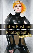 Latex Fashion Photography - Selection