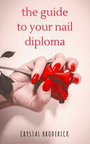 The Guide To Your Nail Diploma