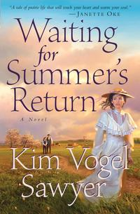 WaitingforSummer'sReturn(HeartofthePrairieBook#1)