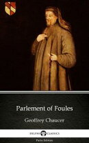 Parlement of Foules by Geoffrey Chaucer - Delphi Classics (Illustrated)