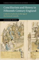 Conciliarism and Heresy in Fifteenth-Century England