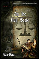 On the Evil Scale: Keeper of La Tecla (The Key) Book