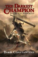 The Darkest Champion: Book Two of the Shadow Battles