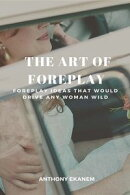 The Art of Foreplay
