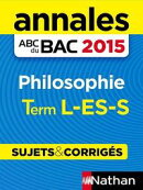 Annales ABC du BAC 2015 Philosophie Term L.ES.S