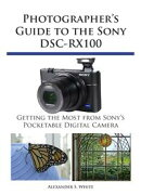 Photographer's Guide to the Sony DSC-RX100