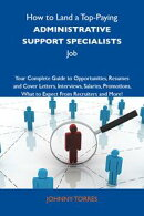 How to Land a Top-Paying Administrative support specialists Job: Your Complete Guide to Opportunities, Resum…