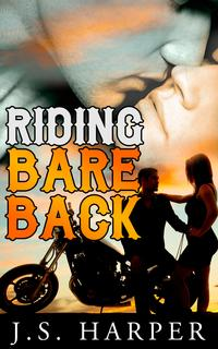 RidingBareback(Part1intheRideHardseries)
