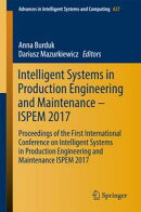 Intelligent Systems in Production Engineering and Maintenance ? ISPEM 2017