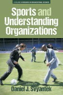 Sports and Understanding Organizations
