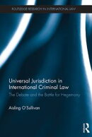 Universal Jurisdiction in International Criminal Law