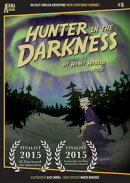 Hunter in the Darkness: An Easy-English Adventure with 8 Different Endings