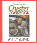 The Chesapeake Bay Oyster Cookbook