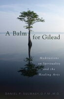 A Balm for Gilead