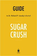 Notes on Dr. Richard P. Jacoby's and Raquel Baldelomar's Sugar Crush by Instaread
