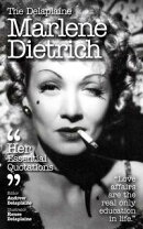 The Delplaine MARLENE DIETRICH - Her Essential Quotations