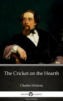 The Cricket on the Hearth by Charles Dickens (Illustrated)