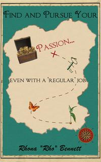 FindandPursueYourPassion...evenwitha'regular'job