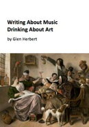 Writing about music, drinking about art