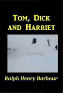 Tom, Dick, and Harriet