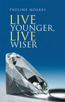 Live Younger, Live Wiser