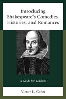 Introducing Shakespeare's Comedies, Histories, and Romances