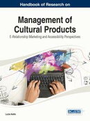 Handbook of Research on Management of Cultural Products