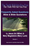 Frequently Asked Questions: Bible & Bible Quotations Session 1
