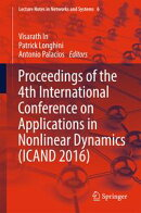 Proceedings of the 4th International Conference on Applications in Nonlinear Dynamics (ICAND 2016)