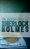 The Adventures of Sherlock Holmes: A Scandal in Bohemia, The Adventure of the Red-Headed League, Case of Ide…