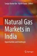 Natural Gas Markets in India
