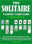 The Solitaire: Classic Card Game (Ultimate Edition)