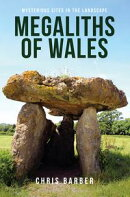 Megaliths of Wales