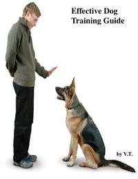 EffectiveDogTrainingGuide