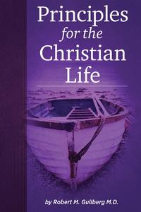 PrinciplesfortheChristianLife