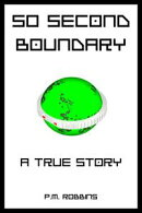 50 Second Boundary