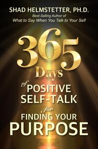 365DaysofPositiveSelf-TalkforFindingYourPurpose