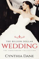The Billion Dollar Wedding
