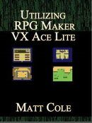 Utilizing RPG Maker VX Ace Lite