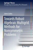Towards Robust Algebraic Multigrid Methods for Nonsymmetric Problems