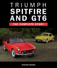 TriumphSpitfireandGT6TheCompleteStory