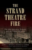 Strand Theatre Fire, The