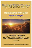 Relationship with God: Faith & Prayer Session 2