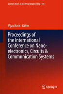 Proceedings of the International Conference on Nano-electronics, Circuits & Communication Systems