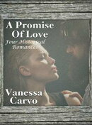 A Promise Of Love (Four Historical Romances)